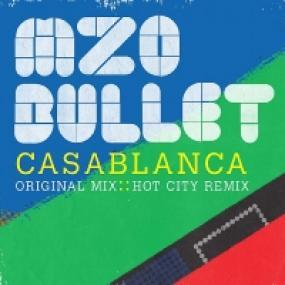 CASABLANCA (INCL  HOT CITY REMIX)