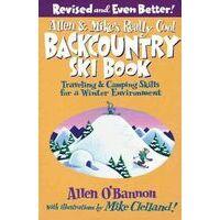 Allen En Mike's Really Cool Backcountry Ski Book