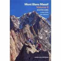 Alpine Club Selected Climbs Mont Blanc Massif Volume 2
