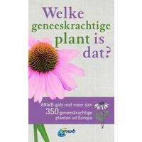ANWB ANWB Welke Geneeskrachtige Plant Is Dat?
