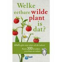 ANWB Welke Eetbare Wilde Plant Is Dat?