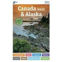 ANWB Wereldreisgids Canada West & Alaska