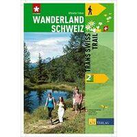 AT Verlag Wanderland Schweiz Trans Swiss Trail