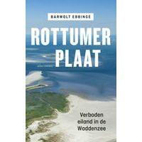 Atlas Rottumerplaat - Verboden Eiland In De Waddenzee