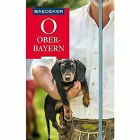 Baedeker Reiseführer Oberbayern - Reisgids Beieren