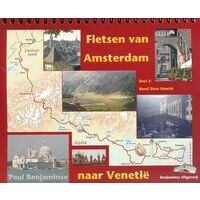 Benjaminse Uitgeverij Fietsgids Amsterdam - Venetië Deel 1