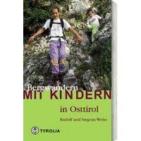 Tyrolia Bergwandern Mit Kindern In Osttirol