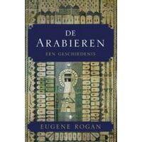 Bezige Bij De Arabieren - Een Geschiedenis
