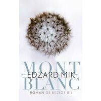 Bezige Bij Mont Blanc - Edzard Mik