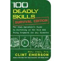Clint Emerson 100 Deadly Skills - Survival Edition