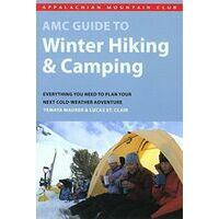 AMC AMC Guide To Winter Hiking And Camping