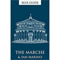 Blue Guide Blue Guide The Marche And San Marino