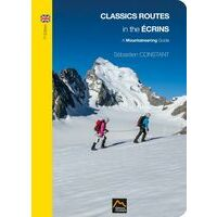Editions Constant Classic Routes In The Ecrins - Mountaineering Guide