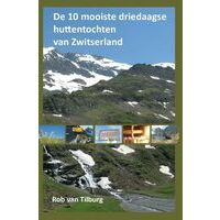 Anoda De 10 Mooiste Driedaagse Huttentochten Van Zwitserland