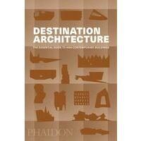Phaidon Destination Architecture