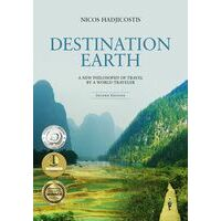 Bamboo Leaf Destination Earth: A New Philosophy Of Travel By A World-Traveller