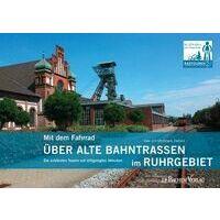 Bachem Verlag Fietsgids Mit Dem Fahrrad über Alte Bahnstrassen Im Ruhrgebiet