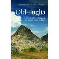Armchair Traveller Old Puglia - A Cultural Companion