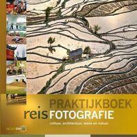 Birdpix Praktijkboek Reisfotografie (Cultuur, Mens En Natuur)