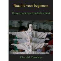 Eigenboekuitgeven Reisgids Brazilië Voor Beginners