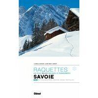 Glenat Sneeuwschoengids Randonnées à Raquettes En Savoie Tome1