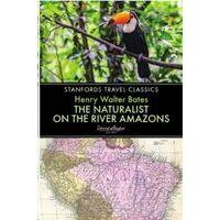 John Beaufoy The Naturalists On The River Amazon - Reisverslagen