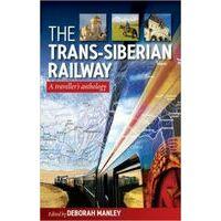 Deborah Manley  Trans Siberian Railway