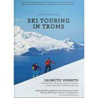 Fri Flyt Troms - Ski Touring In Troms - 116 Arctic Summits!