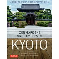 Tuttle Zen Gardens & Temples Of Kyoto