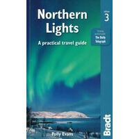 Bradt Travelguides Northern Lights - A Practical Guide