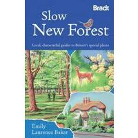 Bradt Travelguides Slow New Forest