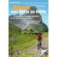 Bruckmann Biken Von Hutte Zu Hutte Im Bayerische Hausbergen