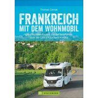 Bruckmann Campergids Frankrijk - Frankreich Mit Dem Wohnmobil