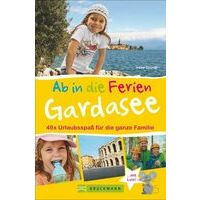 Bruckmann Gardasee - 49x Urlaubsspass Für Die Ganzen Familie