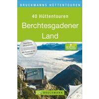 Bruckmann Huttentouren Berchtesgadener Land