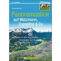 Bruckmann Panoramablick Auf Watzmann, Zugspitze & Co