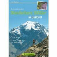 Bruckmann Wanderbare 3000er In Sudtirol