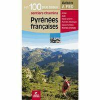 Chamina Guides Pyrénées Francaises - 100 Beaux Sentiers
