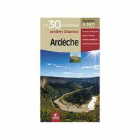 Chamina Guides Wandelgids Ardèche - 30 Sentiers à Pied