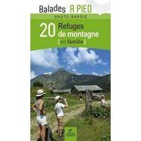 Chamina Guides Wandelgids Haute Savoie - Refuges De Montagne