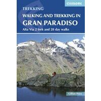 Cicerone Walking & Trekking In The Gran Paradiso
