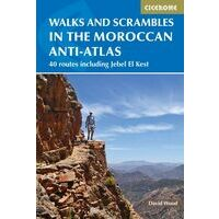 Cicerone Walks & Scrambles In The Moroccan Anti-Atlas