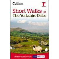 Collins Short Walks In The Yorkshire Dales