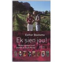 Conserve Ek Sien Jou! - Nederlanders Over Wonen In Zuid-Afr