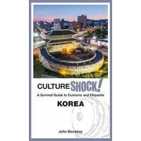 Culture Shock! CultureShock! Korea