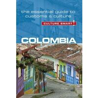 Culture Smart Culture Smart Colombia