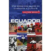 Culture Smart Culture Smart Ecuador