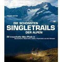 Delius Klasing Die Schonsten Singletrails Der Alpen