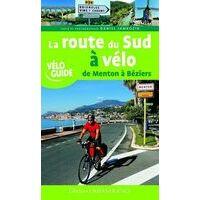 Editions Ouest-France La Route Du Sud Fietsgids
