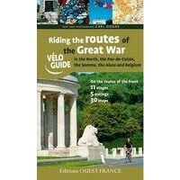 Editions Ouest-France Riding The Routes Of The Great War Fietsgids